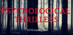 10 Psychological thrillers for your 2018 TBR pile - BookLikes