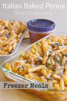Italian Baked Penne {Freezer Meals} | Real Housemoms | Cook once eat twice it's perfect for #backtoschool