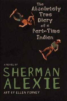 30 Young Adult Books Every Actual Adult Should Read #refinery29  http://www.refinery29.com/2015/06/88523/young-adult-books#slide-16  The Absolutely True Diary of a Part-Time Indian, Sherman AlexieAlexie excels at just about everything: YA, fiction for adults, poetry, even screenplays. This novel, based in part on Alexie's own experiences in an otherwise all-white school, is powerful and often hilarious. It'll make you want to read everything Alexie's ever written, which wouldn't be a bad…