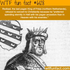 Redbad - WTF fun facts