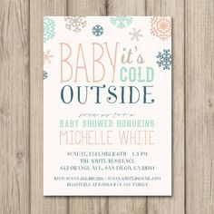 BABY ITS COLD OUTSIDE BABY SHOWER INVITATION! PERFECT FOR ANY WINTER OR CHRISTMAS THEMED BABY SHOWERS. (Card Size: 5x7)