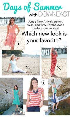 DownEast June New Arrivals - Which look is your favorite?  Click on over to the blog for a giveaway!