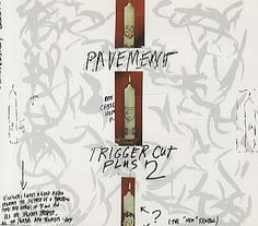 """For Sale - Pavement Trigger Cut UK  CD single (CD5 / 5"""") - See this and 250,000 other rare & vintage vinyl records, singles, LPs & CDs at http://eil.com"""