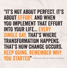 It's about the effort and progress.