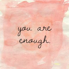 You are enough // positive affirmations Quotes Dream, Quotes To Live By, Me Quotes, Motivational Quotes, Famous Quotes, Let It Go Quotes, Feel Good Quotes, Uplifting Quotes, The Words