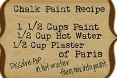 Recipe for Chalk Paint Furniture - This really makes the paint adhere to stained wood without sanding!!