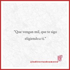 #indirectas #frases #amor #love #frasesdeamor #instachile #santiago #puq #viña #frasesbonitas
