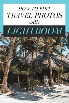 Editing your travel photos with Lightroom will bring them to life in a way you never thought possible! Click for the best tutorials and tricks.