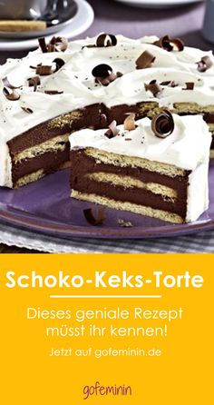 Schoko Keks Torte - das beste Rezept!