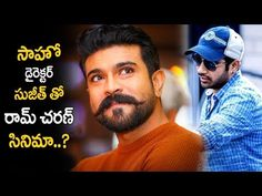 Ram Charan Next Movie With Saaho Director Sujeeth RRR Movie Tollywood News