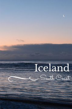 A Day Trip to Iceland's South Coast