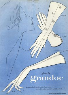 Grandoe ad, spring/summer 1957. #vintage #1950s #gloves #ads