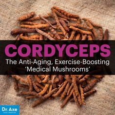 "Cordyceps, aka ""medical mushrooms,"" provide plenty of health benefits. Cordyceps uses include treating cancer, anti-aging, increasing energy and more. Anti Aging Mask, Anti Aging Tips, Best Anti Aging, Anti Aging Skin Care, Cancer, Anti Aging Supplements, Nutritional Supplements, Anti Aging Treatments, Natural Remedies"