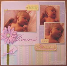 Baby Girl Scrapbook Ideas | Creative Keepsakes Custom Scrapbooks: Scrapbook Layouts