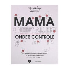 Mama Heeft Alles Onder Controle