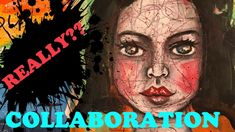REALLY??? ARTISTS STRUGGLE TOO SOMETIMES... #ARTJOURNALCOLLABORATION - YouTube