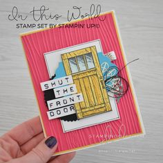 Stampin' Dolce: Shut the front door - Fancy Friday Blog Hop In This World, Card Making Inspiration, Event Calendar, Stampin Up Cards, Embellishments, Birthday Cards, Dots, Paper Crafts, Sassy