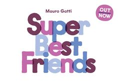 Friendships are everywhere we look. This book celebrates the most exceptional ones and will throw you in a magic world of big smiles, hands in hands and happiness. 30 unlikely & funny couples, 30 hilarious short stories, 64 pages of whimsical fun.  Super Best Friends, a full coloured offset book , drawn by Mauro Gatti , one of the most important italian illustrators in the last decade and the co-founder and creative dicector of Mutado.