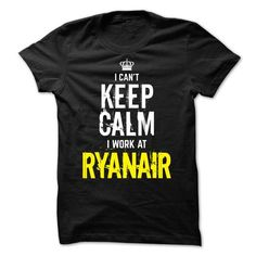 Special - I can't keep calm, I work at RYANAIR T-Shirt Hoodie Sweatshirts ioe. Check price ==► http://graphictshirts.xyz/?p=60143
