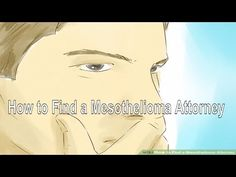 How to Find a Mesothelioma Attorney? - You Should Know
