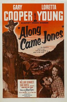 Along Came Jones (1945) Screen legends Gary Cooper (High Noon) and Loretta Young…