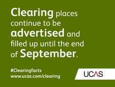 Clearing places continue to be advertised and filled up until the end of September. #UCAS #Clearingfacts