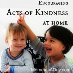 Recognizing and Encouraging {Small   Simple} Acts of Kindness
