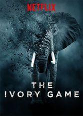 The Ivory Game Le film The Ivory Game est disponible en français sur Netflix France  ...