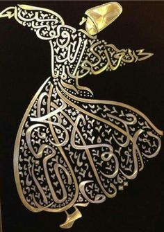 The Sufis call the day of your death the wedding day, the day the lover leaves his temporary home to join his Beloved. It is a day for songs, for music, for cry Arabic Calligraphy Art, Arabic Art, Wooden Painting, Whirling Dervish, Islamic Decor, Creation Art, Bagdad, Iranian Art, Turkish Art