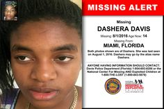 DASHERA DAVIS, Age Now: 14, Missing: 08/01/2016. Missing From MIAMI, FL. ANYONE HAVING INFORMATION SHOULD CONTACT: Davie Police Department (Florida) 1-954-693-8200.