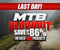 MTB Blowout LAST DAY!!