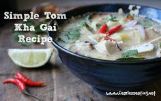 This recipe for a simple Tom Kha Gai, the classic Thai coconut chicken soup, is easy to adjust to your personal taste, especially if you don't like spicy!