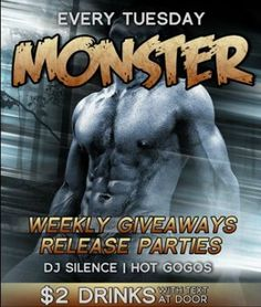Monster at Krave, hot Go-Gos and DJ Silence spinning the hottest tracks all night!