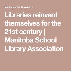 Libraries reinvent t