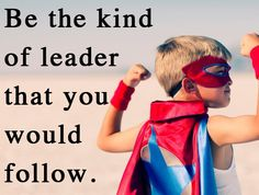 "Would you follow you? Look in the mirror and ask yourself...""Am I being the type of leader who I would follow?"" That may be a tough question, but it's REAL! People want to follow true leaders...someone they know they can count on...someone they know they can TRUST. ‪#‎leadership‬ ‪#‎areyousomeonetofollow‬?"