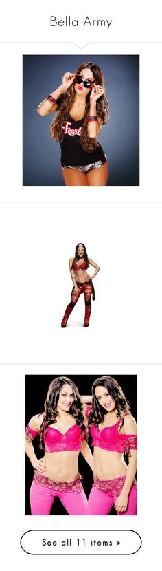 """""""Bella Army"""" by anoai2002 ❤ liked on Polyvore featuring wwe, divas, superstars, brie bella, people, home, home decor, frames, bella twins and tops"""