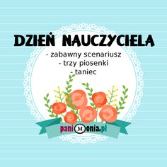 zabawny scenariusz na dzień nauczyciela Karla Gerard, Diy And Crafts, Crafts For Kids, Preschool, Advice, Teacher, Education, Den, Homeland