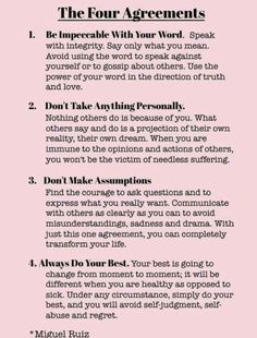 The Four Agreements by Don Miguel Ruiz is one of my favorites The Words, Quotes To Live By, Life Quotes, Wisdom Quotes, Happiness Quotes, Happiness Book, Zen Quotes, Lesson Quotes, Meditation Quotes