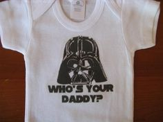 Well, luckily the baby knows this, but the shirt is still cute!