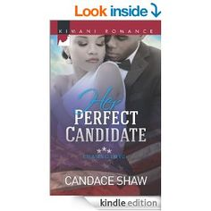 Her Perfect Candidate (Chasing Love) - Kindle edition by Candace Shaw. Literature & Fiction Kindle eBooks @ Amazon.com.
