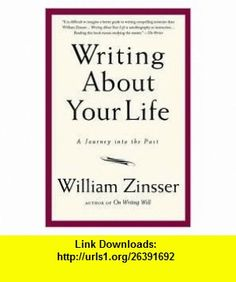 Writing About Your Life Publisher Da Capo Press William Zinsser ,   ,  , ASIN: B004OXJFX2 , tutorials , pdf , ebook , torrent , downloads , rapidshare , filesonic , hotfile , megaupload , fileserve