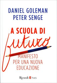 91 best libri images on pinterest reading coffee time and grow taller a scuola di futuro peter m senge e daniel goleman fandeluxe Image collections