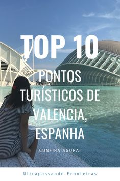 Santiago Calatrava, Wanderlust Hotel, Malta, South America, Travel Tips, Europe, World, Places, Valencia Spain