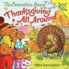 The Berenstain Bears: Thanksgiving All Around - Mike Berenstain - Paperback