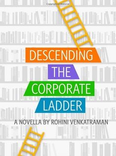 Excited to read Descending the Corporate Ladder by Rohini Venkatraman; a true life story from a local SF author. More at NextImpression.net