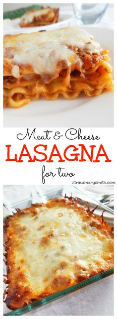 Meat and Cheese Lasagna for two - a simple recipe with gooey layers of sauce, meat & mozzarella, cut down to size for you and your sweetheart.