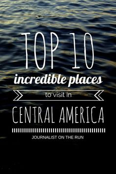 Top 10 Incredible Places To Visit in Central America : Travel 6 Months South America Travel Destinations Bucket Lists, Places To Travel, Places To Visit, Honduras, Costa Rica, Belize, South America Travel, North America, America America