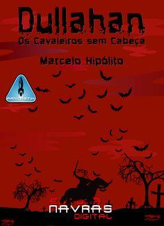 Dullahan – Os Cavaleiros sem Cabeça [Edição Kindle] – Marcelo Hipólito