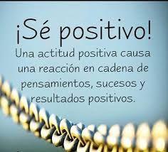 Resultado de imagen para frase de ser siempre positivos