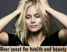 Beer yeast for health and beauty